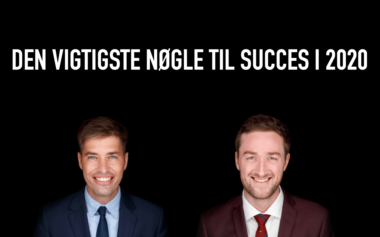 Bering & Søgaard - Den vigtigste nøgle til succes i 2020