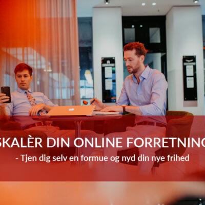 Skalér din online forretning